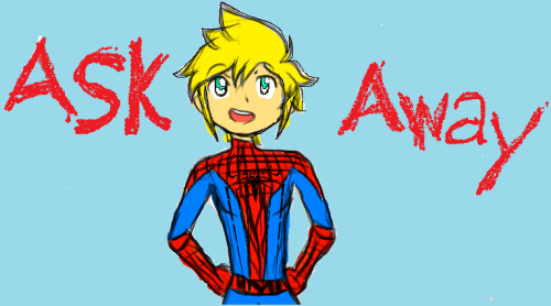 zusmala:  askspiderlen:  yo whats up!….its your friendly neighborhood spiderLen…and im here to answear your questions…so ask away!!  I DON'T KNOW THERE'S A SPIDERLEN ?????!!! don't mind my drawing cough cough