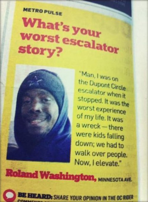 What's Your Worst Escalator Story? Always elevate