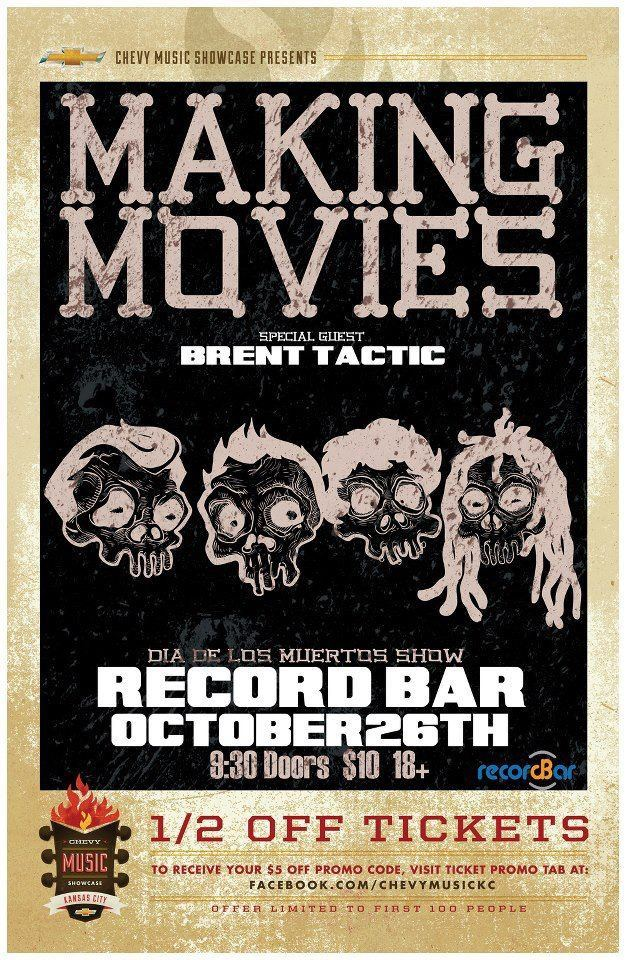 Making Movies are playing a Dia De Los Meurtos this weekend at Record Bar and if you click the above photo you can find directions to get the tickets half off! Thanks to our good friends over at Chevy Music Showcase for hooking up this deal!