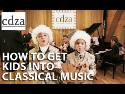 How to Get Kids Into Classical Music | Opus No. 12  I don't know if that's a very good idea…