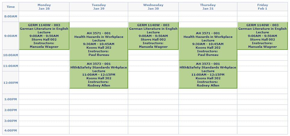 MY SCHEDULE IS BETTER THAN YOUR SCHEDULE!! :P  hahaha.. oh wait.. I didn't mention the three online courses that aren't showing up on here.. whoops :3 So a total of 6 courses, 16 credits - AH 2001 - Medical Terminology (online)AH 3173 - Psychology of the Workplace (online)AH 4221W - Trends in Environmental and Occupational Safety & Health (online)AH 3571 - Health Hazards in the WorkplaceAH 3173 - Health and Safety Standards in the WorkplaceGERM 1140W - German Literature in English  I am so excited!! I love this kind of stuff!!  The German class is fulfilling my unrelated W credit :)