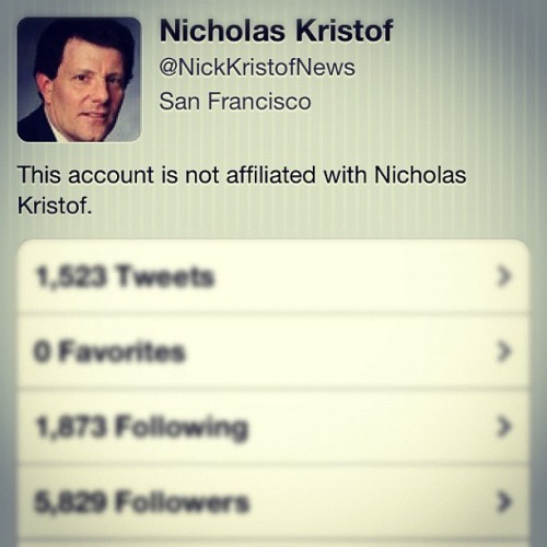 This bitch followed me on twitter. I thought it was really him. #nickkristof