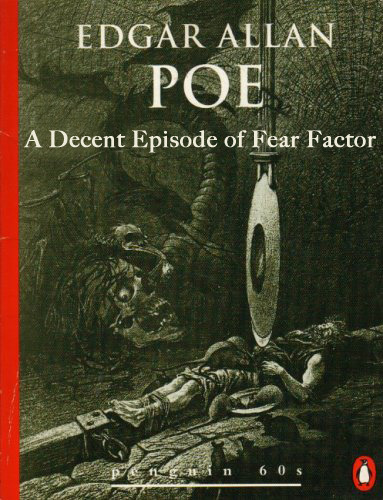 betterbooktitles:  Edgar Allan Poe: The Pit and The Pendulum