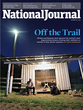 The cover of the October 27 issue of National Journal. Off the Trail: Obama and Romney have ignored the nation's most impoverished places, leaving their residents to wonder if they matter anymore.By Beth Reinhard.