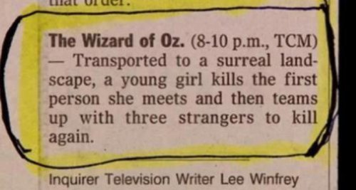 Accurate Wizard of Oz Description I didn't realize Wizard of Oz was a horror movie.