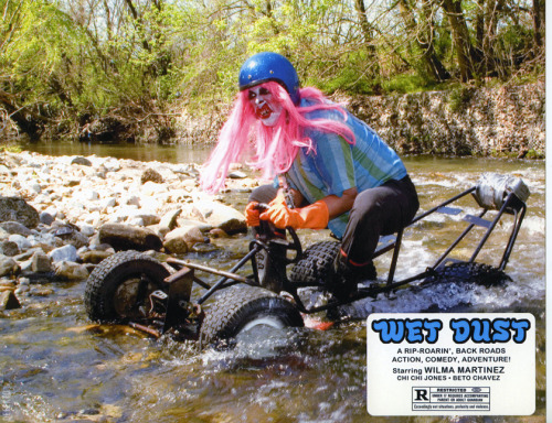 WET DUST MOVIE STILL. Wilma Martinez in her 'rip-roarin', backroads action comedy adventure!' With Chi Chi Jones and Beto Chavez.
