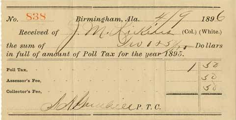 mauricecherry:  knowledgeequalsblackpower:  Poll tax receipt from Alabama, 1896.  Citizens were required to pay a fee to register to vote. Poll taxes kept many poor Black people, and poor Whites, from voting, which was the intended purpose.  By the late 1870s Reconstruction was coming to an end. In the name of healing the wounds between North and South, most white politicians abandoned the cause of protecting African Americans. In the former Confederacy and neighboring states, local governments constructed a legal system aimed at re-establishing a society based on white supremacy. African American men were largely barred from voting. Legislation known as Jim Crow laws separated people of color from whites in schools, housing, jobs, and public gathering places. Denying black men the right to vote through legal maneuvering and violence was a first step in taking away their civil rights. Beginning in the 1890s, southern states enacted literacy tests, poll taxes, elaborate registration systems, and eventually whites-only Democratic Party primaries to exclude black voters. The laws proved very effective. In Mississippi, fewer than 9,000 of the 147,000 voting-age African Americans were registered after 1890. In Louisiana, where more than 130,000 black voters had been registered in 1896, the number had plummeted to 1,342 by 1904.  (via Smithsonian National Museum of American History)  Never forget.