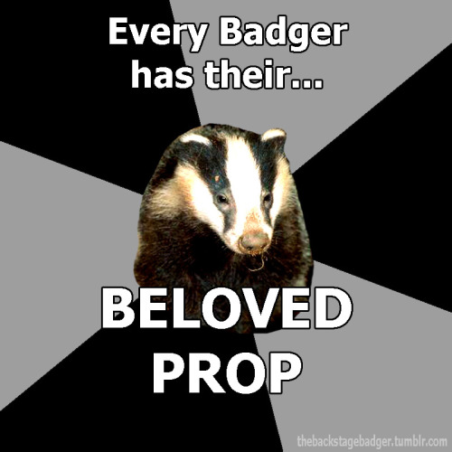 thebackstagebadger:  Submitted by noveltastic Official Backstage Badger shirt information!   Rolling Chicken aww yeah even more so because it was the first prop I made completely on my own, and the director told me I did a really good job, and that just made my 15-year-old heart swell.