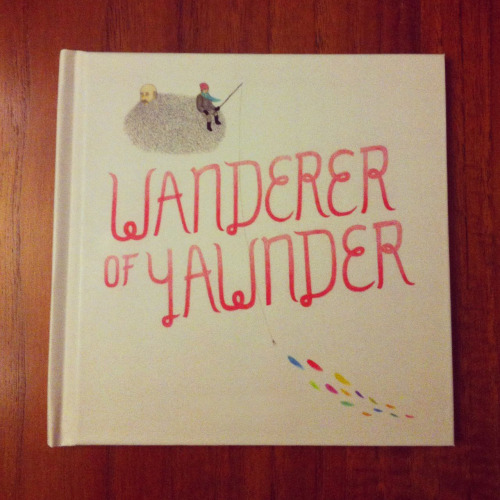 postcardsofelsewheres:  The campaign for Wanderer of Yawnder continues! Get yer limited artist-edition of m'book at www.indiegogo.com/wandererofyawnder. Yer support is much appreciated. This book is like something you've never seen! There's 21 new graphite and watercolour drawing inside and narrative written by Granduncle Jiggs. He thinks it's probably going to be the next Harry Potter. (pictured here: prototype of #WoY)