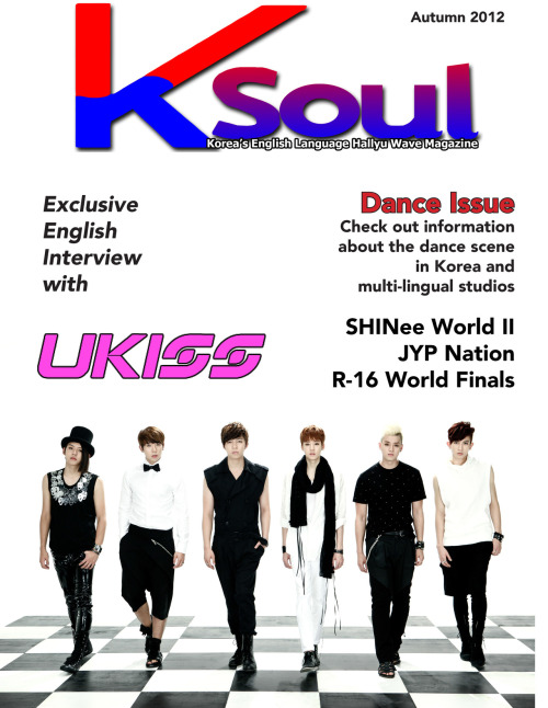 ksoulmag:  The fall issue of K-Soul Magazine is released! Inside, you'll find: An exclusive English interview with U-Kiss!  Our dance in Seoul special, featuring studios that offer multilingual services A review of the R-16 Breakdancing world finals A 4 page review of SHINee World II JYP Nation Seoul's Soullooks at Cheonggyecheon, a recreated stream running through the downtown core of Seoul and home of the November Seoul Lantern festival Be sure to check out our site and download the PDF file to enjoy on your PC, Smartphone, e-reader or tablet! On the back page of the PDF file, you'll find information for four giveaways happening through our various social media sites!