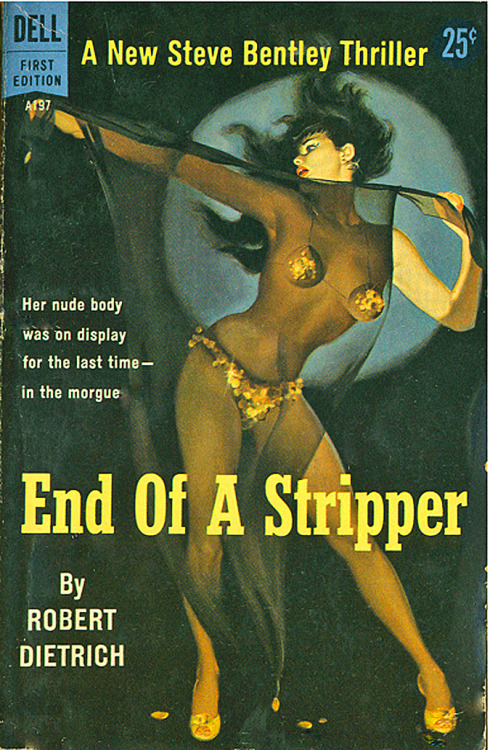 'END OF A STRIPPER' — by Robert Dietrich Published by DELL Books..