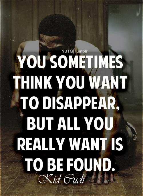 ilovslimshady:   More Quotes,Here.  mwah luv ya cudi