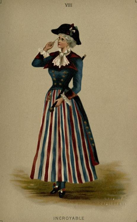 Incroyable fancy dress, 1887 England, Fancy Dresses Described by Ardern Holt  Incroyable (1789).  Short red, white, and blue skirt; blue satin coat with tails lined with red, and revers; lace ruffles; gold buttons; cravat of old lace; gendarme hat, with tricolour rosette; black shoes and buckles, blue stockings.  Old-fashioned gold-headed cane; fob, eyeglass. (Coloured Illustration, Plate VIII.) Or, striped satin skirt, red, white, and blue; gold satin tunic, looped up with red roses; handsome long-tailed coat of blue satin, lined gold, and large gold buttons, and bouquet of roses in buttonhole; high frill and jabot at throat; chapeau a la claque, trimmed gold and brocade, tricolour at side; blue silk stockings, worked in gold, and patent shoes; eyeglass, and elaborate jewellery.  Or, long-tailed coat of sky blue velvet, with large pearl buttons, and a white waistcoat of satin, embroidered with coloured flowers; a skirt of grey tulle with long tunic of soft grey silk looped up gracefully with pale blue satin ribbon; grey silk hose embroidered with coloured silk flowers; dark blue slippers, very large satin bows; powdered head tied with a queue; cocked hat, wide lace cravat; cane with gold head, quaint scissor-shaped eye-glass of the period.  This is a very favourite costume.  Sometimes the skirts are hand-painted; sometimes there are triple revers to the coat, for which plush is a good material; blue with white satin skirt, trimmed with gold, is a good mixture.