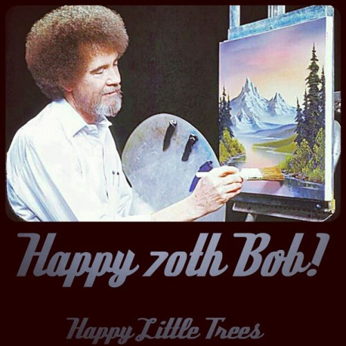 Happy birthday to my home boy Bob! #BobRoss
