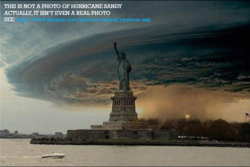 Don't be fooled by fake images of Hurricane Sandy! Be on the lookout for Photoshops!