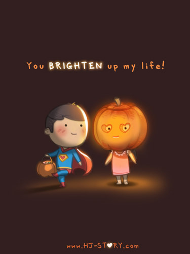 "hjstory:  You brighten up my life! Happy Halloween! I've been late all the time for holiday HJS drawing, so this time I made sure that I'll have a halloween drawing up and ready before the spooky day! Happy Halloween everyone and hope every have a fun and awesome Halloween! Please ""like"" and Share the image and spread the halloween love! ——————————————- Download HJS: Messages of Love app for iOS now and customize the image, and keep up the date with fastest early updates! HJS Apple App - http://bit.ly/hjs-ios HJS Tutorial - http://sellfy.com/p/4xlT HJS Zazzle Shop - http://www.zazzle.com/hjstory*"