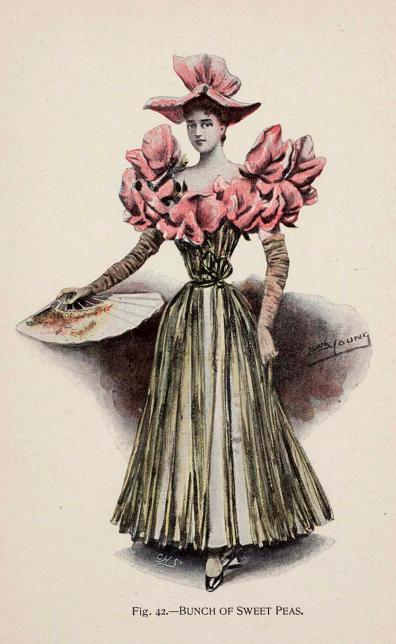 """Bunch of sweet peas"" fancy dress, 1896 England, Fancy Dresses Described by Ardern Holt  (See Illustration No. 42.) The skirt of the rasse terre length, is made of white satin, and so is the full bodice, both entirely covered with sweet-pea stalks, tied in a bunch at the side, to form the girdle.  The flowers border the top of the bodice and constitute the sleeves, and a pretty satin hat is fashioned after the form of the flower.  Long gloves are ruffled on the arm, sweet peas figure on the fan, and black shoes and white silk stockings complete the costume."