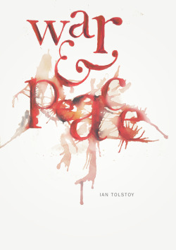 War and Peace by Ian Tolstoy Book Cover Redesign #23 Little more than halfway through this monster, there is a perpetual state of war and peace throughout the book so far that makes you consider which is which, and that more often than not the line is blurred between the two.