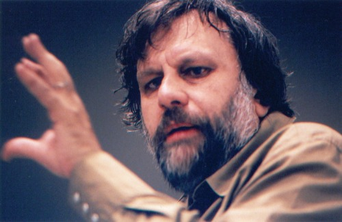 We are trying to keep up with Slavoj Žižek.