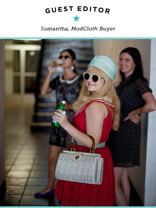 Have you ever wondered what it takes to be a buyer? At ModCloth, we have a team of scouts who cross the globe looking for the unique styles you see in our shop, so who better to ask than one of our in-house experts? Today, we're tagging along with ModCloth Buyer Samantha — in addition to giving you a peek into designer showrooms, sharing sneak peeks at soon-to-come products, and dishing on what it's like to be a ModCloth Buyer, Sam will be answering a select number of reader questions throughout the day.