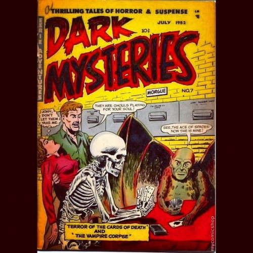 "#Halloween #Comics: #DarkMysteries #1952 ""#Thrilling tales of #horror and #suspense"" … #morgue #ghouls #souls ""#eerie #adventures"" ""#terror of the cards of #death""… ""the #vampire #corpse"" #aceofspades"