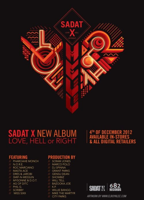 Sadat X of Brand Nubian has a new record Love,Hell or RIght, with production from Minneapois Mike The Martyr.