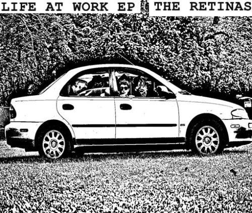 "THE RETINAS - ""Life at Work"" EP - garage punk from Philadelphia! » http://styrofoamdrone.com/2012/10/30/the-retinas-life-at-work-ep/"