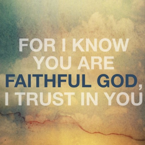estergomes:  Made by: Me #quote #god #faithful #trust