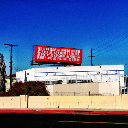 Barbara Kruger billboard at Venice and Cochran, Los Angeles, CA.