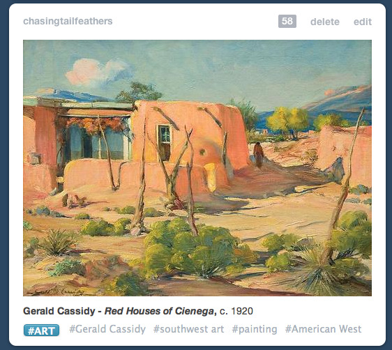 It's so gratifying to see art of the Southwest getting recognition.  Thank you Tumblr.