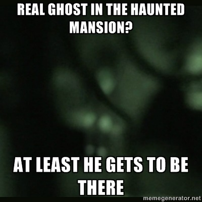 Real ghost in the Haunted Mansion? At least he gets to be there
