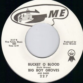 Big Boy Groves - Bucket o' Blood
