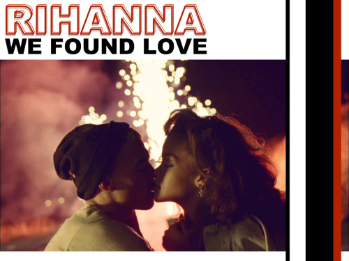 "We Found Love Rihanna The other day I ran across the music video to Rihanna's ""We Found Love"" and thought in agreement with many of the mainstream media, that her featured Model in the video does look like Chris Brown. Though I do not believe it w (via We Found Love From Rihanna)"