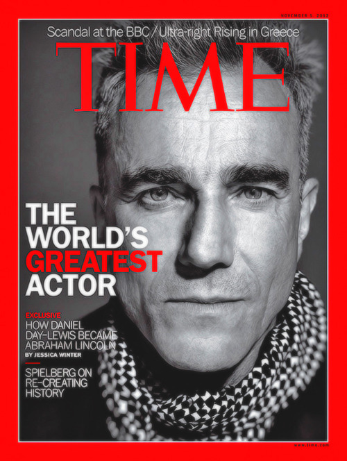 Daniel Day Lewis: The world's greatest actor.