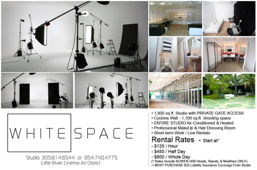 Come and visit White Space Miami Studio in Little River Cinema Art District. 1,100 ft Cyclone Wall, Professional Makeup and Hair Dressing Room, Media Room, Air Conditioned, and more..  Address: 7520 N.E. 4th Court, Miami, FL. 33138 Email:Booking@nlpg.biz or call 305-814-6544 Twitter: @WhiteSpaceMiami