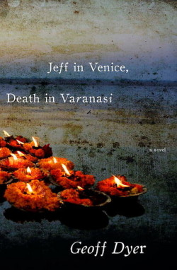 Jeff in Venice, Death in Varanasi by Geoff Dyer Completed 5 October 2012 A jaded journalist heads to Venice to attend Belini-fueled parties, snort cocaine, fall in love and write about the Biennale. The whole scene is something out of a dream; a wild, hedonistic celebration of the body. Then the scene changes to Varanasi, that holiest of holy places where people go to die. Here comes the search for something deeper, more transcendental and also more insane. Look out for the knee-slapping gripes about the peculiar behaviour of locals. For the record, Geoff Dyer knows how to write a sentence.