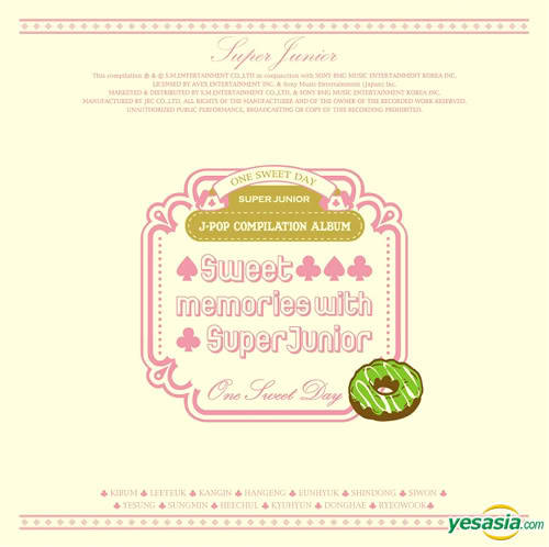 "kyuclam:  Super Junior's ""Sweet Memories"" CD [released March 16, 2008].» It's basically just a cute compilation of each member's favorite J-pop songs Disc 1: Donghae ♡ 魔法の言葉 ~Would You Marry Me~ (Do As Infinity)  Sungmin ♡ Greatful Days (Hamasaki Ayumi)  Kyuhyun ♡ 瞳をとじて (Hirai Ken)  Heechul ♡ Honey (L`Arc~En~Ciel)  Eunhyuk, Ryeowook, Kangin ♡ The Love Bug (M-Flo, Boa)  Hankyung ♡ ミモザ (Gospellers)  Heehchul, Siwon, Shindong ♡ Rhapsody (Trax)  Kyuhyun, Kibum ♡ ショコラ (安全地帶)  Shindong ♡ キミのとなりで (Boa)  Disc 2: Kangin ♡ 愛のうた (Koda Kumi)  Ryeowook ♡ つつみ?むように (Misia)  Yesung ♡ 道 (Exile)  Donghae, Hankyung, Eeteuk ♡ I'll Kiss You (Cheon Sang Ji Hee The Grace)  Kibum ♡ Sweet Soul Revue (Ryohei)  Eeteuk ♡ 花 (Orange Range)  Kibum ♡ Sweet Soul Revue (Ryohei)  Eunhyuk ♡ Choosey Lover (To Ho Shin Ki)  Siwon ♡ Endless Rain (X Japan)"