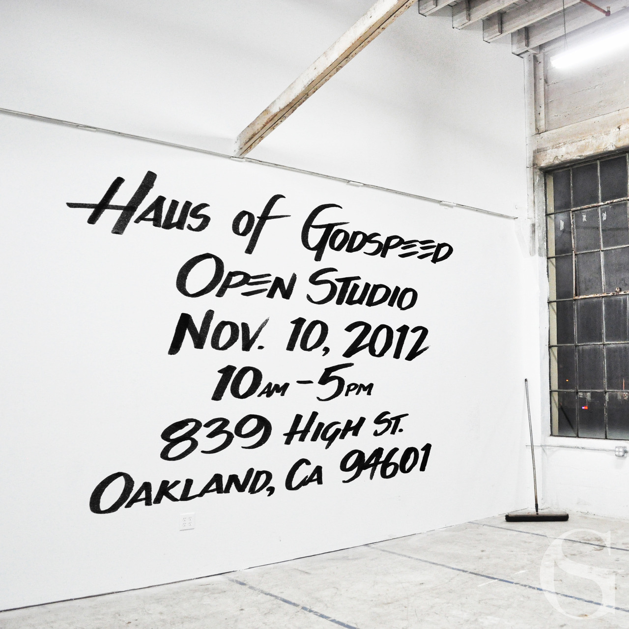HAUS OF GODSPEEDOPEN STUDIONOV. 10, 201210AM-5PM839 HIGH ST.OAKLAND, CA 94601
