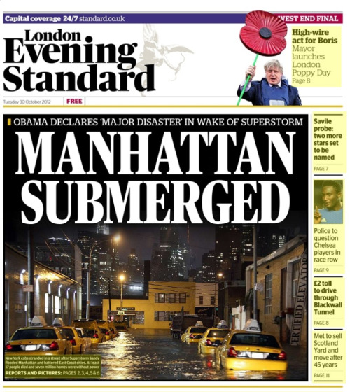 30th October 2012  The front page of last night's issue of the London Evening Standard.