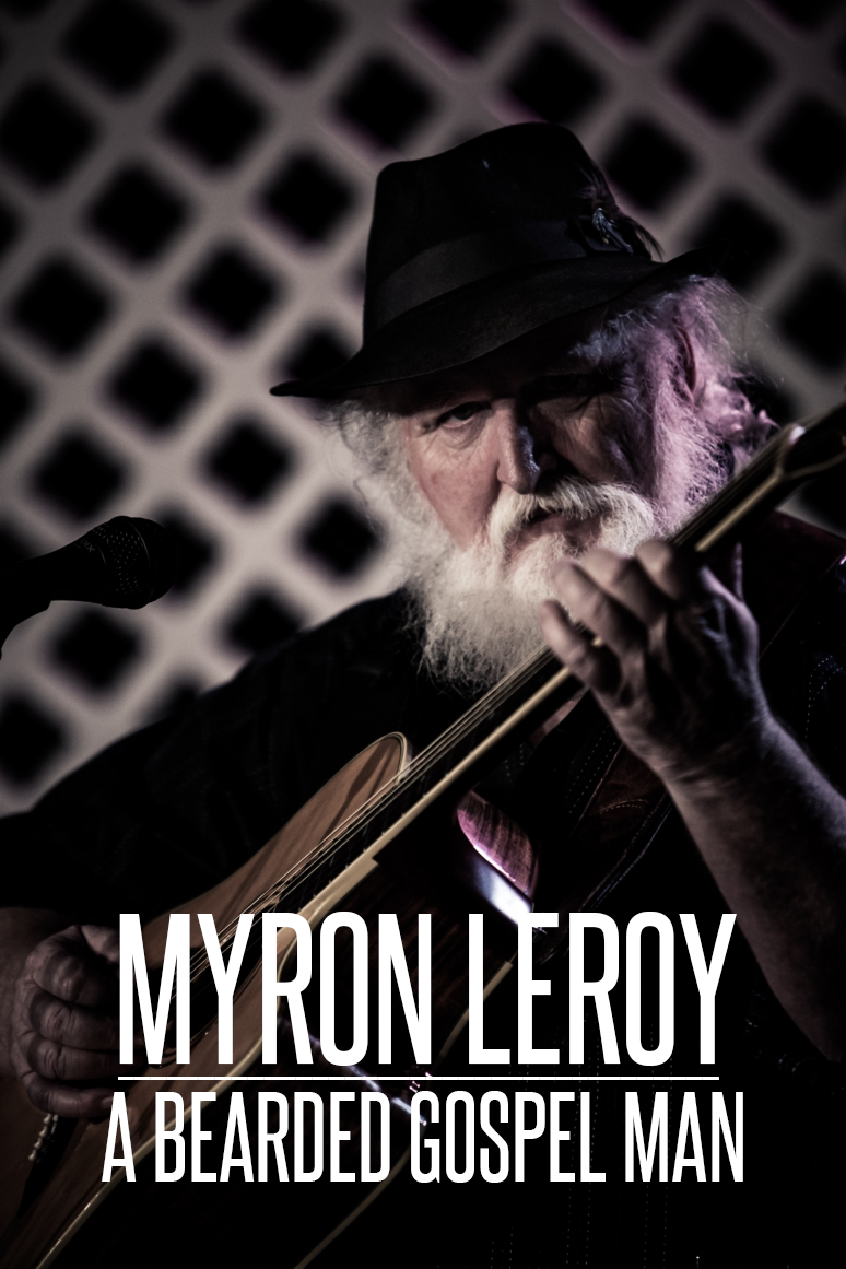 Myron LeRoy is a bearded gospel man. Check him out here and here.