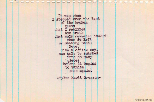 Typewriter Series #218 by Tyler Knott Gregson