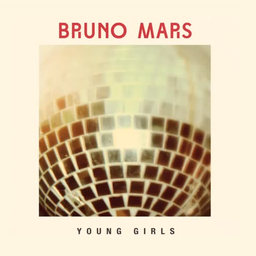 Bruno Mars – Young Girls (Single Artwork)   While his first single Locked Out Of Heaven still gets heavy spins, Bruno Mars is set to release his next single Young Girls to the masses. Here is the official single artwork for it. You can listen to the track here.