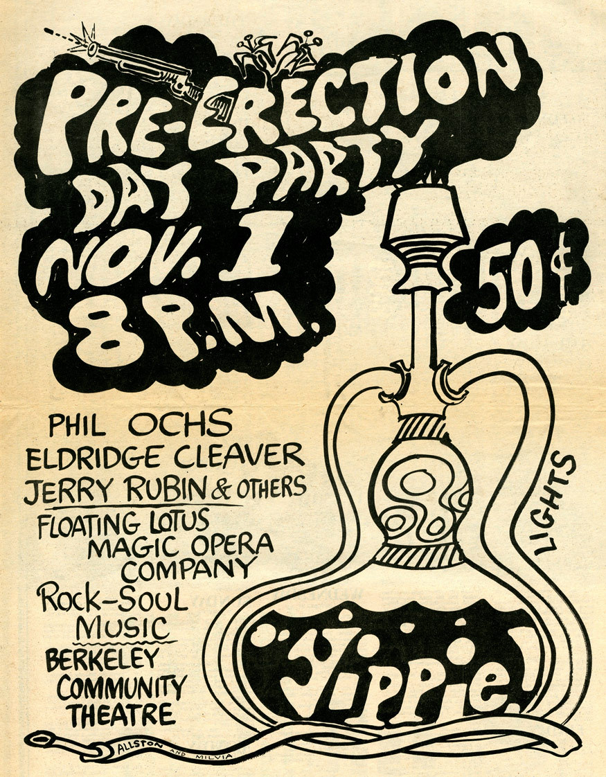 Yippie Pre-Erection Day Party, 1968 i'm on the road through the weekend, so there won't be any posts for a few days, but i'll be back in time for the erection day spectacle.