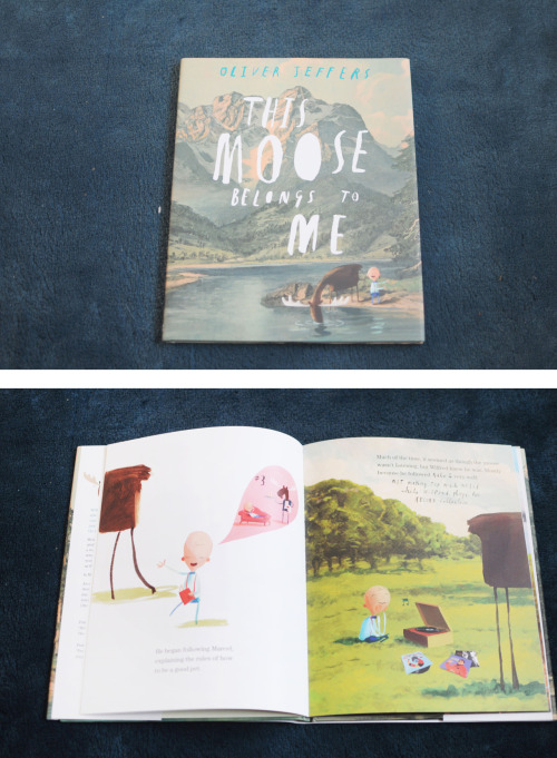 This Moose Belongs To Me – Oliver Jeffers Okay, so as you all know about my love (wee obsession) with Oliver Jeffers. His work is just so magical. So when this book popped into my work I had to snap it up with such haste that I didn't even look to see what it was about! In a similar style to Lost and Found, this book tells you of Wilfred who finds a moose and decides to call it Marcel. Marcel is a very obedient Moose, following the rules of being a good pet to Wilfred. But what happens when someone else decides that they own Marcel and he isn't really Marcel at all but someone entirely different. This book is different in style to some of Jeffers other work; whereas the rest of the books are pure illustration, this is more illustrations layered over old prints and paintings. It gives the book a nice quirk to the normal illustrations of other picture books.  I love the story. It captures the imagination just like the rest of Jeffers work does. There might not be much meaning behind his stories and there might not be a moral to it but the way it makes you smile as you are reading it proves that people of all ages will love it. Max is enjoying this book. We received a limited edition print with the book so he gets to see that in his bedroom all the time! He has also learnt about the word moose, which is really funny to hear him say! The book is only in hardback at the moment, but if you like any of his other works then this is a great addition to the collection.