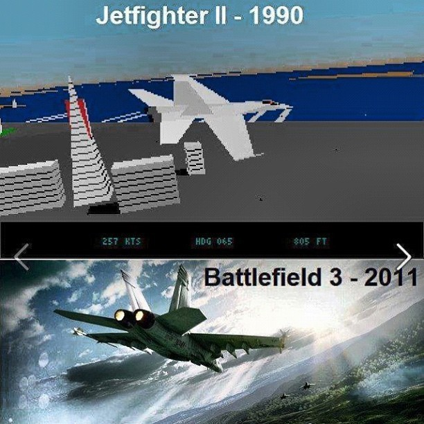 Games have clearly changed #gaming #gamer #games #videogames #jets #bf3 #battlefield #graphics #evolution #wow #amazing #cool #real