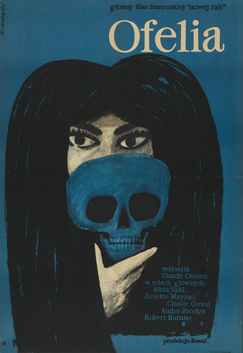 movieposteroftheday:  1964 Polish poster for OPHÉLIA (Claude Chabrol, France, 1963) Artist: Witold Janowski (1926-2006) Poster source: Heritage Auctions