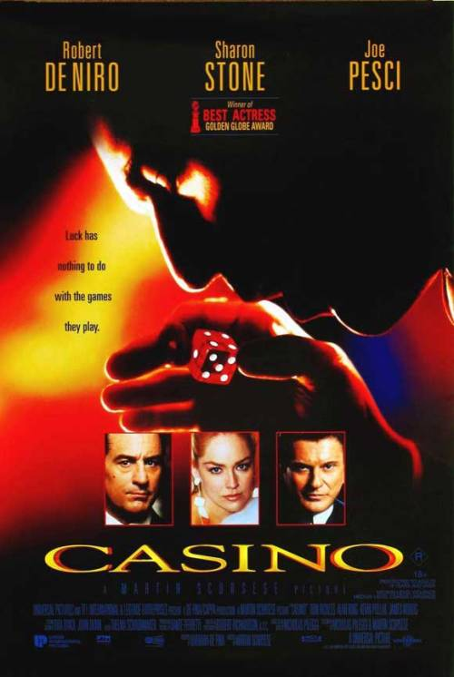 fuckyeahmovieposters:  Casino  Submitted by Fuoritempo