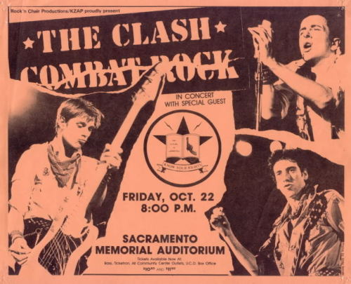 zombiesenelghetto:  The Clash, flyer for a gig in Sacramento, Combat Rock Tour 1982