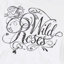 typeverything:  The Wild Roses by Reluctant Hero.