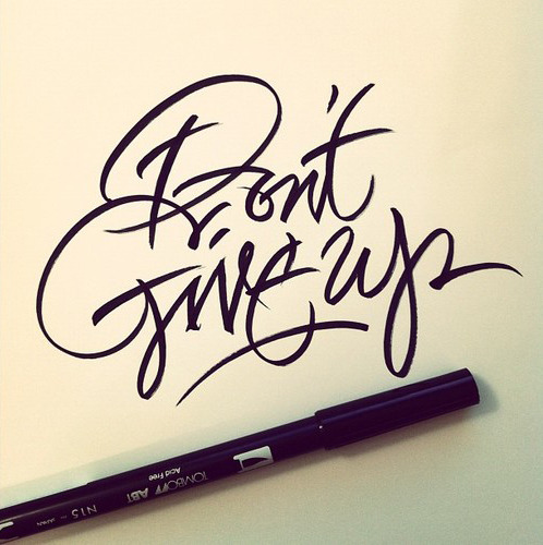 typeverything:  Typeverything.com Don't Give Up by Matthew Tapia.